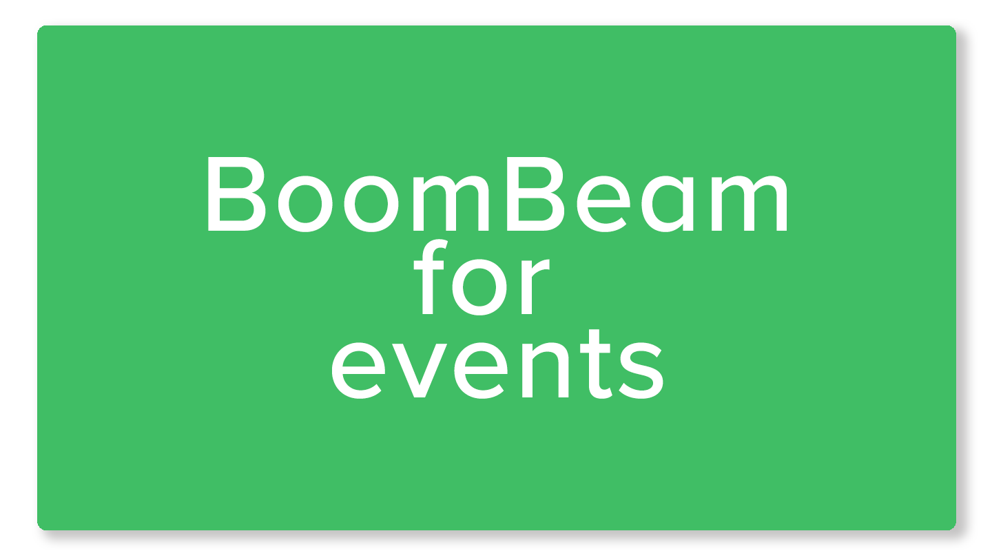 BoomBeam for events